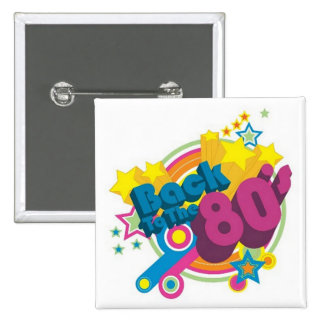 Back To The 80's Square Retro 80's Button