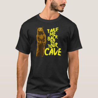 back to the cave T-Shirt