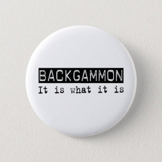 Backgammon It Is 6 Cm Round Badge