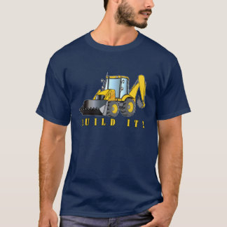 Backhoe: Build It! T-Shirt