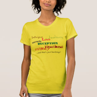 Backstage emotions women's tee shirt
