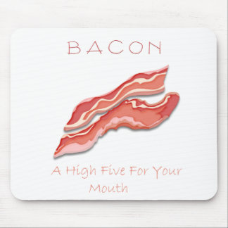 Bacon A High Five For Your Mouth Mouse Pad