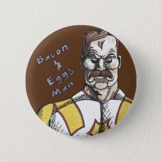 Bacon and Eggs Man Button