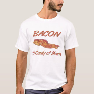Bacon Candy Of Meats T-Shirt