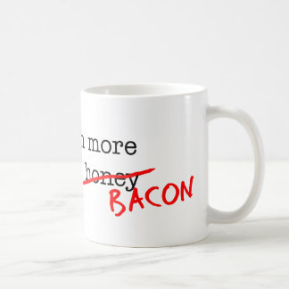 Bacon Catch More Flies Coffee Mug
