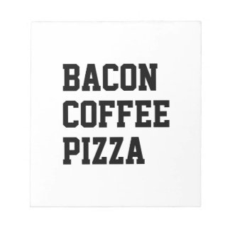 Bacon Coffee Pizza Notepad