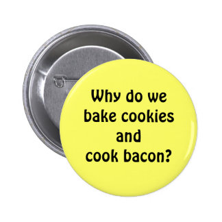 Bacon Cookies 6 Cm Round Badge