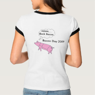 Bacon Day 2009 t-shirt