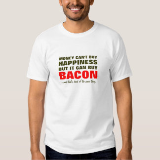 Bacon equals Happiness Tee Shirt