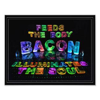 Bacon - Feeds the Body, Illuminates the soul. Photograph