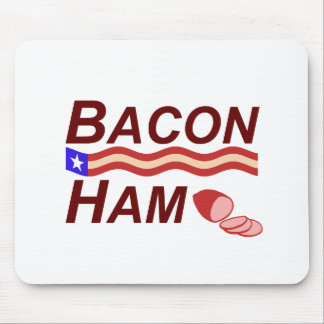 Bacon Ham Campaign Mouse Pad