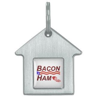 Bacon Ham Campaign Pet Name Tag
