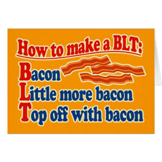 Bacon How to Make a BLT Sandwich Greeting Card