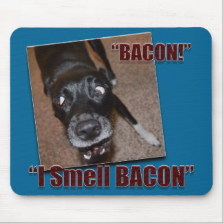 Bacon, I Smell Bacon Mouse Pad