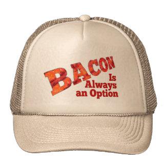Bacon is Always an Option! Trucker Hats