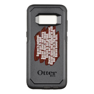 Bacon is Kind OtterBox Commuter Samsung Galaxy S8 Case
