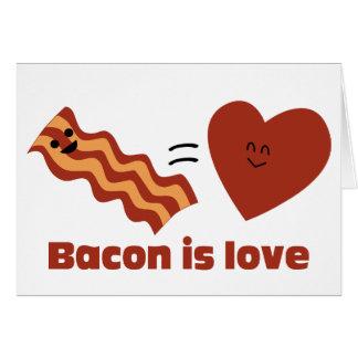 Bacon is Love Card