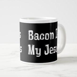 Bacon Is My Jesus Jumbo Mug