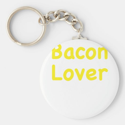Bacon Lover Key Chains