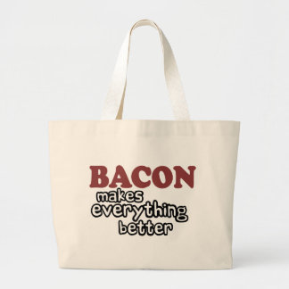 bacon makes everything better bags