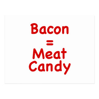 Bacon Meat Candy Post Cards