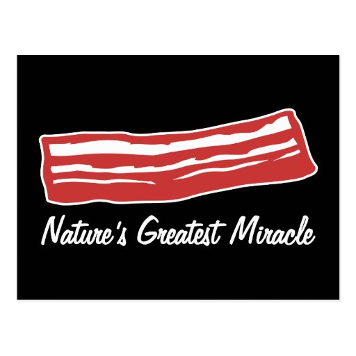 bacon nature's greatest miracle post cards