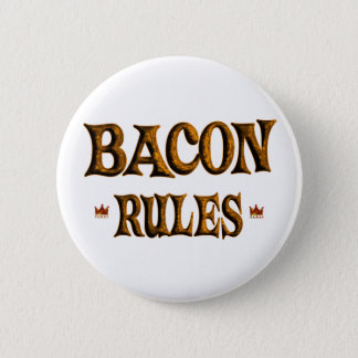 BACON RULES 6 CM ROUND BADGE