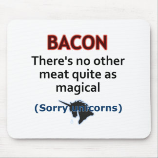 Bacon, the Magical Meat Mouse Pad
