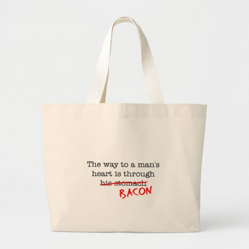 Bacon Way to a Man's Heart Tote Bag