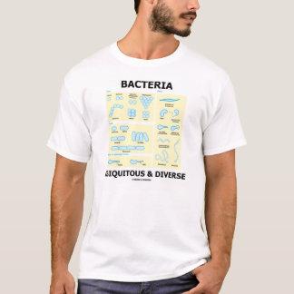 Bacteria Ubiquitous & Diverse (Microbiology Humor) T-Shirt