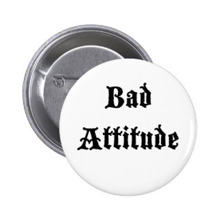 Bad Attitude Button