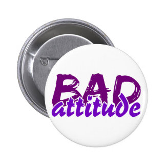 BAD ATTITUDE button