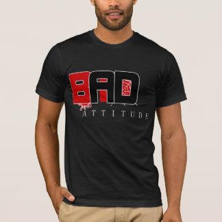 Bad Attitude Shirt