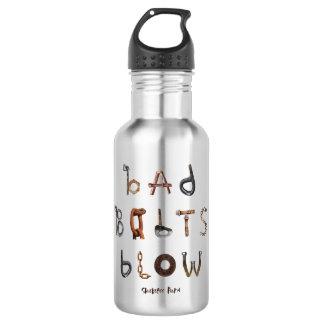 Bad Bolts Blow - 532 Ml Water Bottle