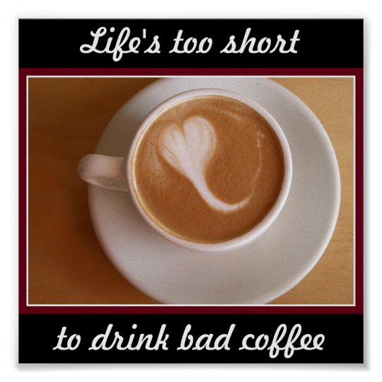 Bad Coffee Poster