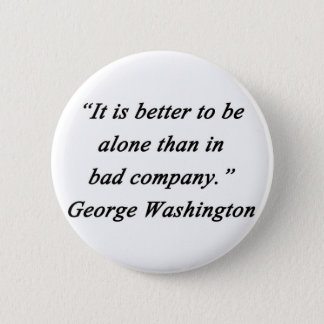 Bad Company - George Washington 6 Cm Round Badge