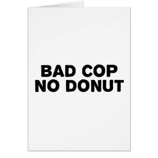 Bad Cop No Donut Card