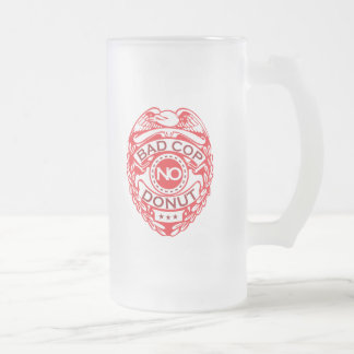 Bad Cop No Donut - Red Frosted Glass Beer Mug
