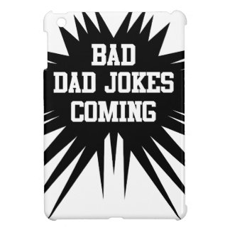 Bad dad jokes coming iPad mini cover