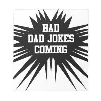 Bad dad jokes coming notepad