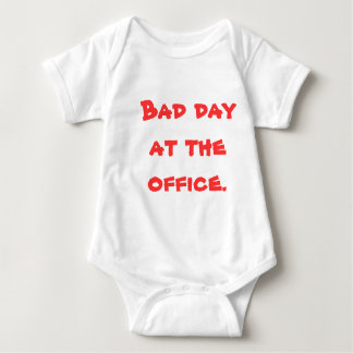 'Bad day at the office' Baby suit Baby Bodysuit