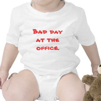 'Bad day at the office' Baby suit Baby Creeper