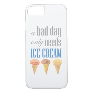 Bad Day Needs Ice Cream Funny Motivational Case