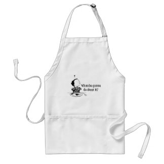 Bad food : Whatcha Gonna Do About It? Standard Apron