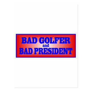 BAD GOLFER AND BAD PRESIDENT.png Postcard