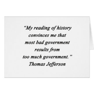 Bad Government - Thomas Jefferson Card