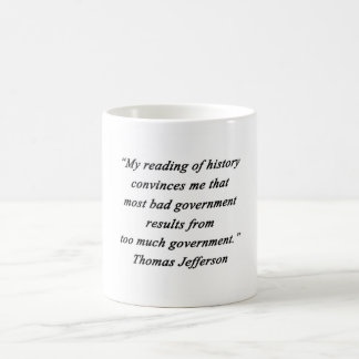 Bad Government - Thomas Jefferson Coffee Mug