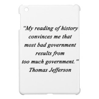 Bad Government - Thomas Jefferson iPad Mini Case