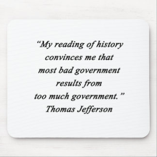 Bad Government - Thomas Jefferson Mouse Pad