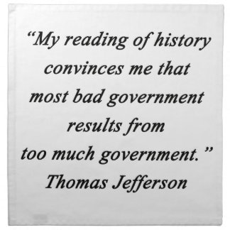 Bad Government - Thomas Jefferson Napkin